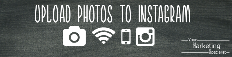 Upload photos to Instagram with a wi-fi enabled camera