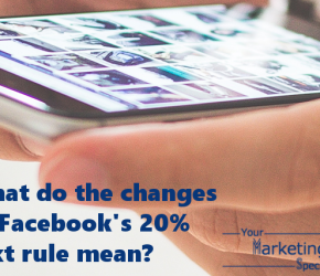 What do the changes to Facebook's 20% text rule mean?