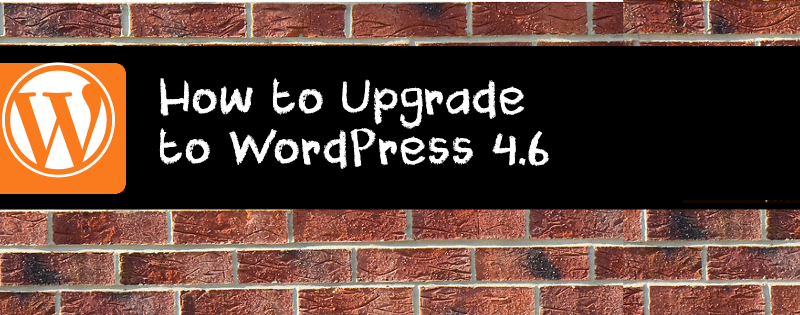 How to upgrade to WordPress 4.6 Pepper