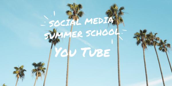 Social Media Summer School You Tube Workshop