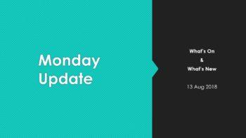 Monday Marketing Update 13 Aug 2018