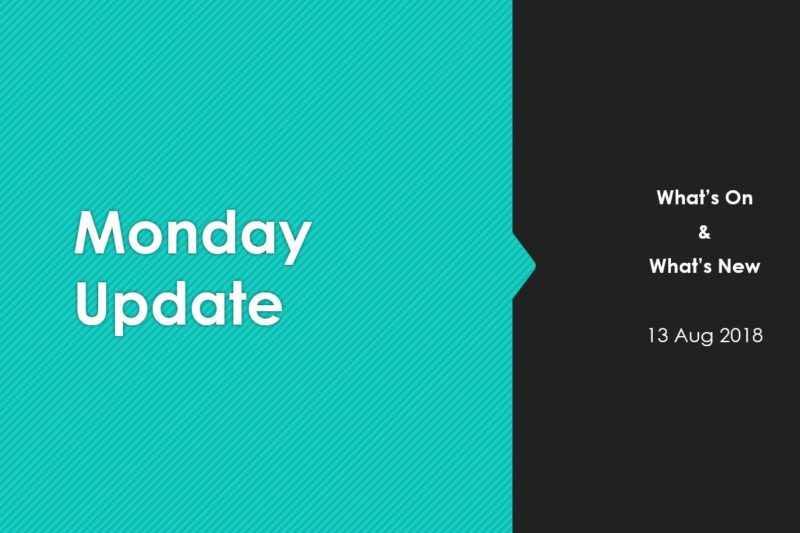 Monday Marketing Update 13 Aug 2018