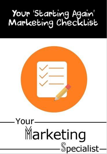 Starting Again Marketing Checklist