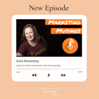 Kind Marketing podcast 33
